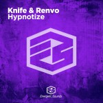 Knife & Renvo – Hypnotize [Official Preview]